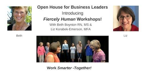 Open House for Business Leaders *Introducing Fiercely Human Workshops*