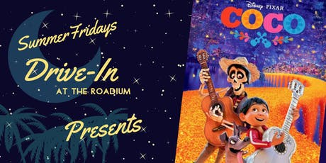 Coco: Summer Friday Drive-In at the Roadium tickets