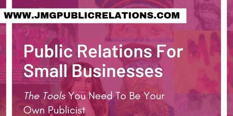 Public Relations for Small Businesses  tickets