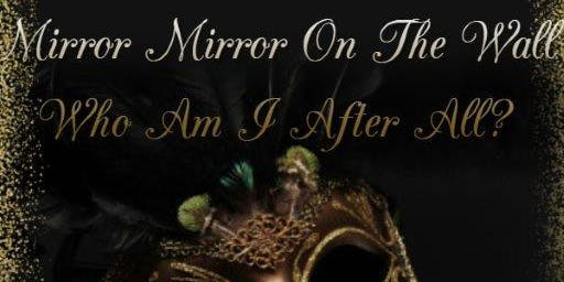 Mirror Mirror on the wall. Who am I after all?
