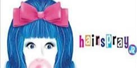 2019 Summer Edutainment Series Hairspray Jr. tickets