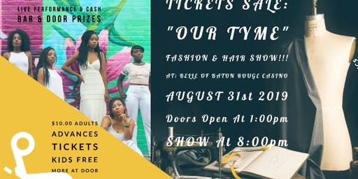 """OUR TYME"" FASHION AND HAIR SHOW"