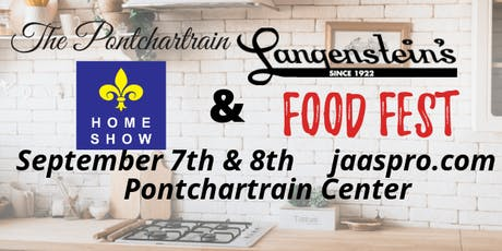 32nd Annual Fall Pontchartrain Home Show and Langenstein's Food Fest  tickets