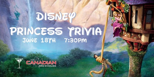 Disney Princess Trivia - June 18, 7:30pm - Eastgate Regina