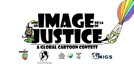 Launch: An Image of Justice/Une image de la justice- Global Cartoon Contest tickets