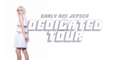 CARLY RAE JEPSEN - THE DEDICATED TOUR