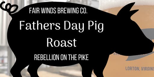 Fathers Day Pig Roast @ FWBC