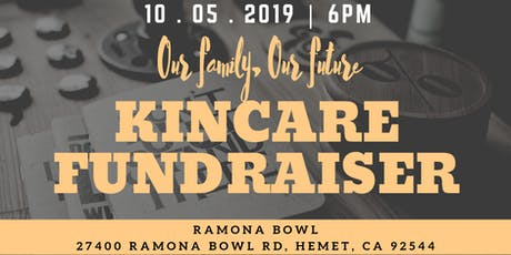 Our Family, Our Future - Kin Care Fundraiser tickets