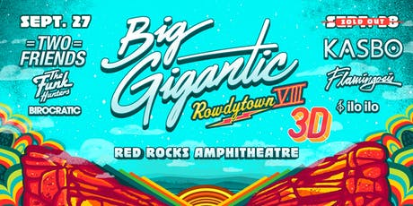 Big Gigantic's Rowdytown VIII in 3D tickets