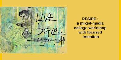 Desire: Mixed Media with Pamela Sue Johnson