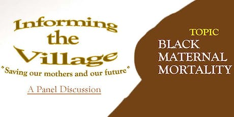 Informing the Village: A Conversation about Black Maternal Mortality tickets