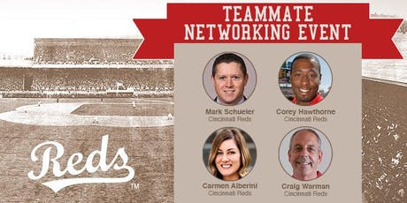 Cincinnati Reds Teammate Networking Event Presented by TeamWork Online tickets