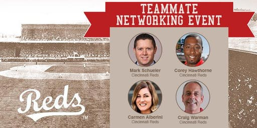 Cincinnati Reds Teammate Networking Event Presented by TeamWork Online