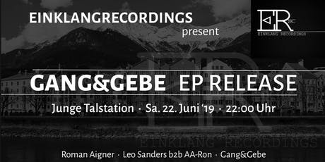 Gang&Gebe - EP Release Tickets