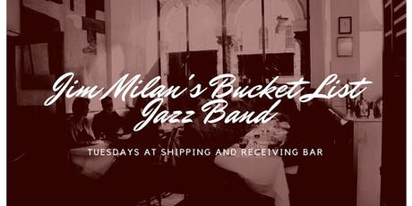 Jim Milan's Bucket List Jazz Band tickets