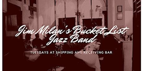 Jim Milan's Bucket List Jazz Band tickets