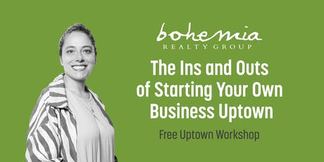 The Ins and Outs of Starting Your Own Business Uptown tickets