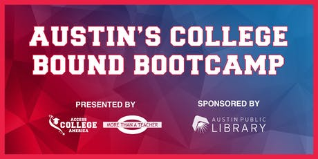 Austin's College Bound Bootcamp! tickets
