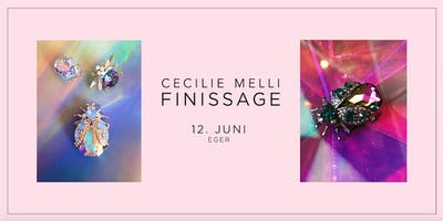 Cecilie Melli Finissage ´ The Grand Finale´