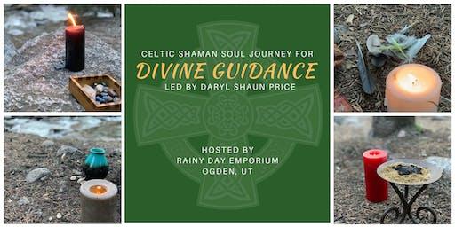 Celtic Shaman Soul Journey for Divine Guidance