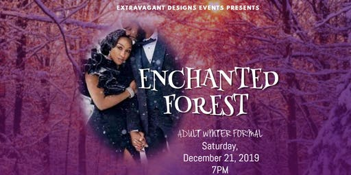 Enchanted Forest  ~Adult Winter Formal