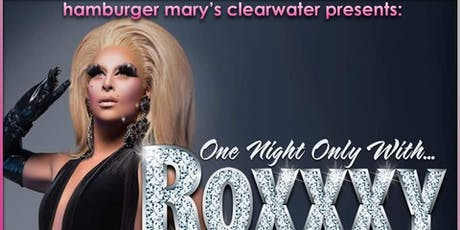 Roxxxy Andrews @ Hamburger Mary's Clearwater tickets