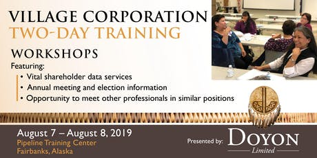 Village Corporation Two Day Training by Doyon, Limited tickets