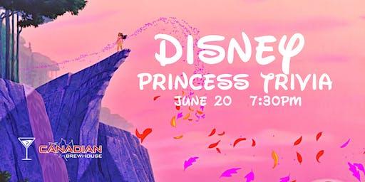 Disney Princess Trivia -June 20, 7:30pm - Canadian Brewhouse Winnipeg