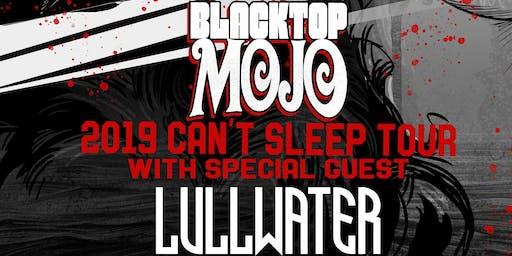 Blacktop Mojo w/ Special Guest Lullwater