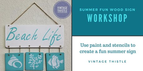 Summer Fun Wood Sign Workshop tickets