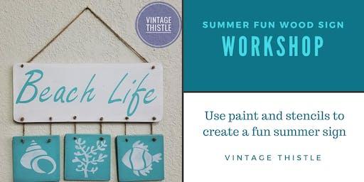 Summer Fun Wood Sign Workshop