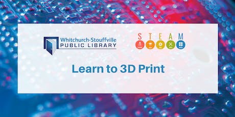 Learn to 3D Print (ages 13+) tickets