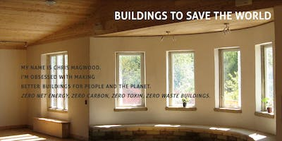 Design Your Own Sustainable Home: An Afternoon Workshop with Chris Magwood