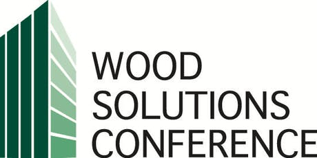 Edmonton Wood Solutions Conference 2019 Tickets, Wed, 4 Dec