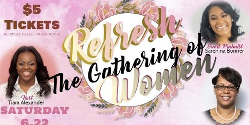 Refresh: The Gathering of Women