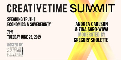 Creative Time Summit Speaking Truth | Economics & Sovereignty tickets