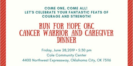 Run For Hope OKC Cancer Warrior and Caregiver Appreciation Dinner tickets