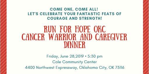 Run For Hope OKC Cancer Warrior and Caregiver Appreciation Dinner