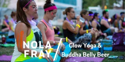 #FrayLife Glow Yoga & Buddha Belly Beer