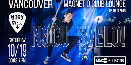 Nogu Svelo! Party Rock - Live at Magnetic Club Lounge tickets
