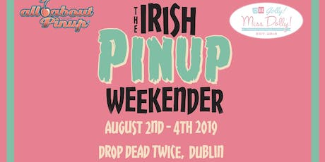 The Irish Pinup Weekender tickets