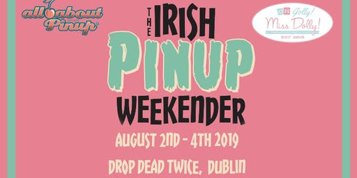 The Irish Pinup Weekender
