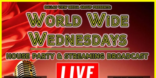 World Wide Wednesdays: Be apart of our Live podcast & Afterparty