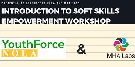 Intro to Soft Skills Empowerment Workshop (July 2019) tickets