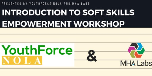 Intro to Soft Skills Empowerment Workshop (July 2019)
