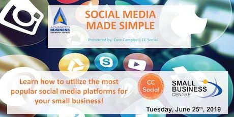 Advanced Business Seminar - Social Media Made Simple tickets