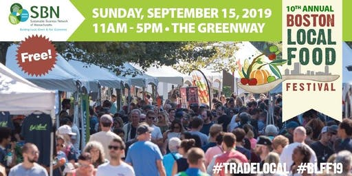 2019 Boston Local Food Festival (Free!)