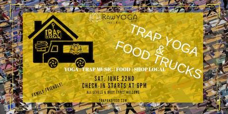 TRAP YOGA & FOOD TRUCKS tickets