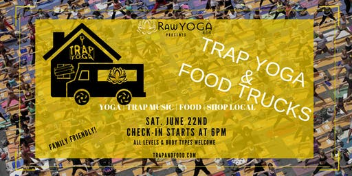 TRAP YOGA & FOOD TRUCKS