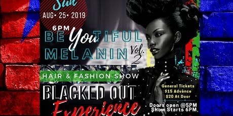 BeYOUtiful Melanin Hair Fashion Show 2019 tickets